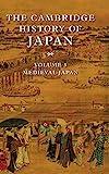 The Cambridge History of Japan, Vol. 3: Medieval Japan (Volume 3)