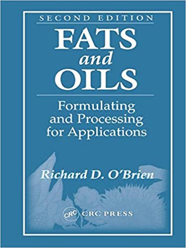 Fats and Oils: Formulating and Processing for Applications (2nd Edition)