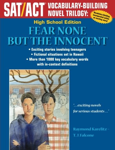 Fear None But the Innocent: High School Edition (SAT/ACT Vocabulary-Building Novel Trilogy)