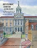 Historic Smith County, Archie P. McDonald, 1893619664