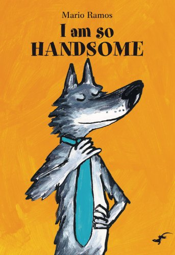 Read Online I Am So Handsome (Gecko Press Titles) ebook