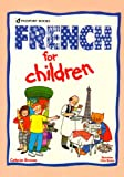 French for Children, Catherine Bruzzone, 0844291757