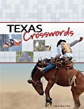 Texas Crosswords, Andrew J. Ries, 1591933714