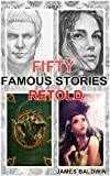 FIFTY FAMOUS STORIES RETOLD (A folklore tales from ancient era) (Illustrated colorful pictures)