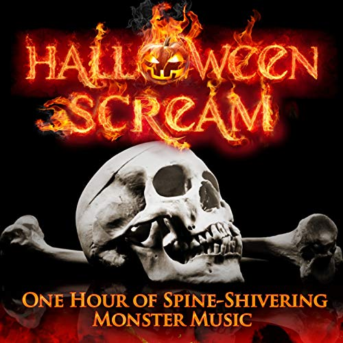 Halloween Scream: One Hour of Spine-Shivering Monster Music