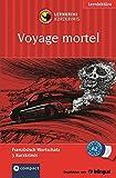 Voyage mortel: Compact Lernkrimi. Französisch Grundwortschatz - Niveau A2