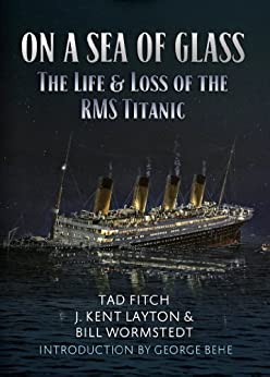 on-a-sea-of-glass-the-life-and-loss-of-the-rms-titanic