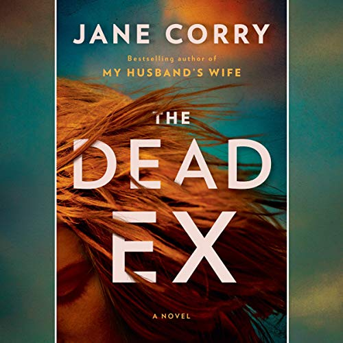 Pdf Suspense The Dead Ex: A Novel