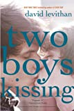 """Two Boys Kissing"" av David Levithan"