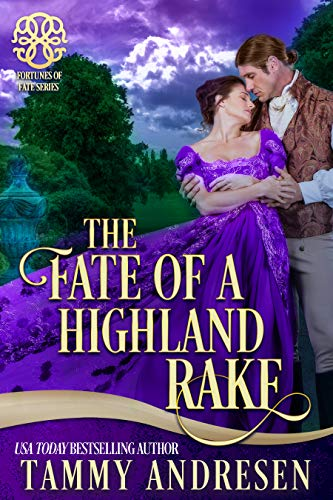 The Fate of a Highland Rake: Brethren of Stone (Fortunes of Fate)
