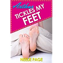 Arthur Tickles My Feet! (My Sir's New Torment Technique): A BDSM Explicit Erotica Story