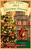 img - for Annie Acorn's 2013 Christmas Treasury (Annie Acorn's Christmas Anthologies) book / textbook / text book