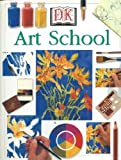 The DK Art School, Ray Smith and Elizabeth Jane Lloyd, 0789429322