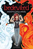 Daddy's Little Angel (Bedeviled Book 1)