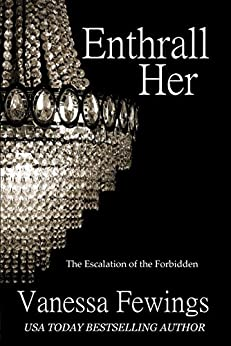 Enthrall Her (Enthrall Sessions Book 2) by [Fewings, Vanessa]