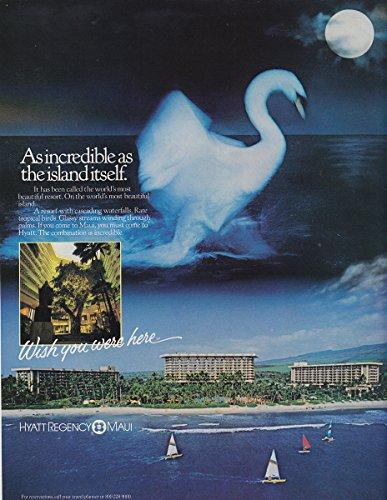1983 Hyatt Regency Maui: As Incredible As the Island Itself, Hyatt Hotels Print - Regency Hyatt Maui