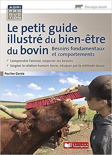 Book's Cover of Le petit guide illustré du bien être du bovin (Français) Broché – 10 juin 2020