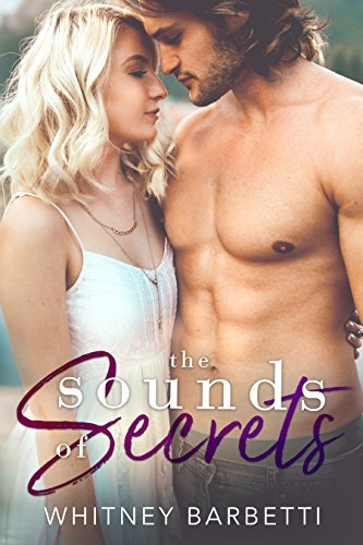The Sounds of Secrets (Love in London Book 2)