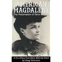 American Magdalene: The Redemption of Belle Brezing