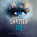 Shatter Me: Library Edition
