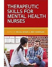 Therapeutic Skills for Mental Health Nurses