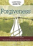 Rabbi Rami Guide to Forgiveness: Roadside Assistance for the Spiritual Traveler