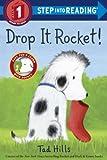 Drop It, Rocket!, Tad Hills, 0385372485