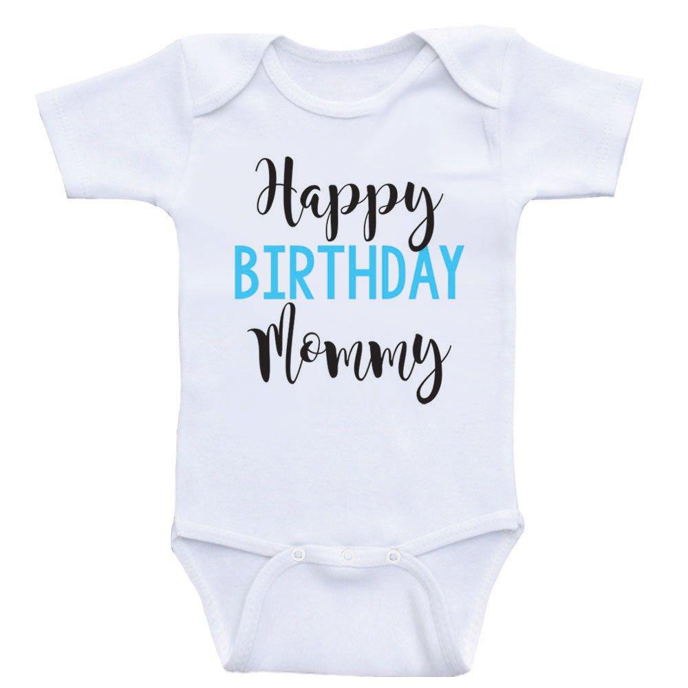 Birthday Baby Onesie Happy Birthday Mommy Mom's Birthday Baby Clothes