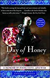 Day of Honey: A Memoir of Food, Love, and War by  Annia Ciezadlo in stock, buy online here