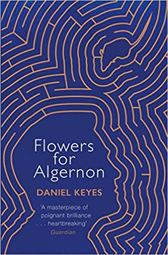 com flowers for algernon a modern literary classic s f  com flowers for algernon a modern literary classic s f masterworks ebook daniel keyes kindle store