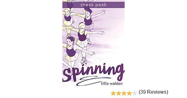 SPINNING Chapter Sampler (English Edition) eBook: Walden, Tillie ...