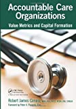 Accountable Care Organizations, Robert James Cimasi, 1466581832