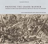 Printing the Grand Manner, Louis Marchesano and Christian Michel, 0892369809