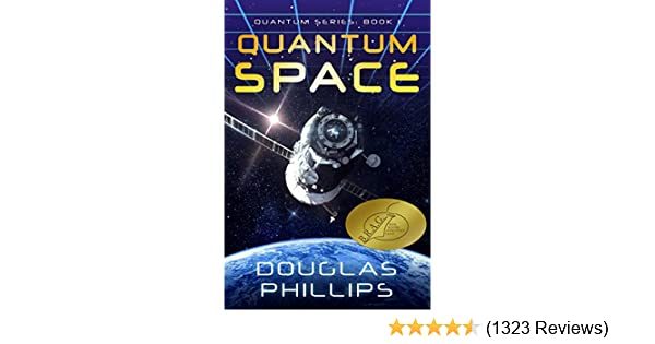 Quantum Space: A Mind Bending Story of Hidden Dimensions (Quantum Series Book 1)