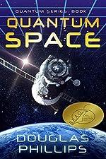 Quantum Space (Quantum Series Book 1)