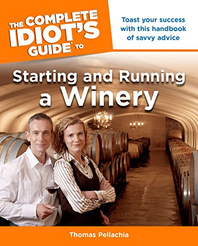 Pdf the complete idiot s guide to starting and running a winery pdf pdf the complete idiot s guide to starting and running a winery pdf kindle darera345yg fandeluxe