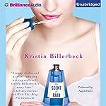 The Scent of Rain   Kristin Billerbeck