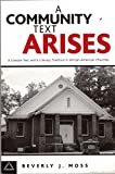 A Community Text Arises: A Literate Text and a Literacy Tradition in African-American Churches (Language & Social Processes.)