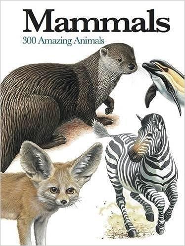 Book Mammals: 300 Amazing Animals (Mini Encyclopedia)