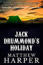 Jack Drummond's Holiday - Adventure Series for Children Ages 9-12 (Includes Link To