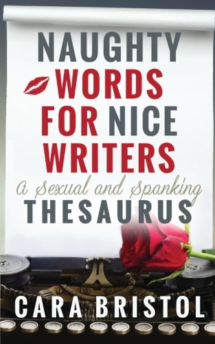 Naughty-Words-for-Nice-Writers-A-Sexual-and-Spanking-Thesaurus