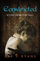 Constricted: Beyond the Brothel Walls