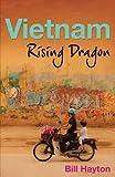 Vietnam: Rising Dragon