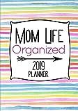 Mom Life Organized 2019 Planner