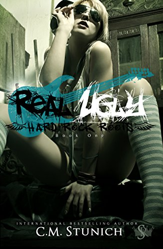 Real Ugly (Hard Rock Roots Book 1) by [Stunich, C.M.]