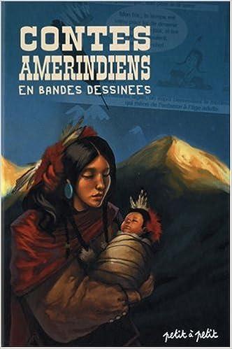 Livre gratuits Contes amérindiens : En bandes dessinées pdf, epub ebook