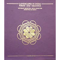 Landscapes in India - Forms and Meanings