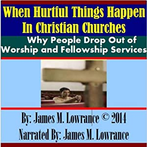 When Hurtful Things Happen in Christian Churches Audiobook