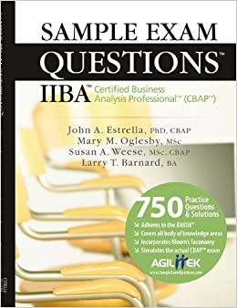 Sample Exam Questions: IIBA Certified Business Analysis ...