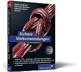 Sichere Webanwendungen: Das Praxisbuch